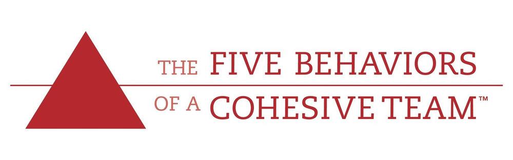 Five Behaviors of a Cohesive Team™