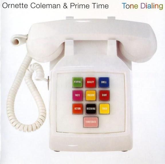 Ornette Coleman - (1995) Tone Dialing.jpg.jpeg