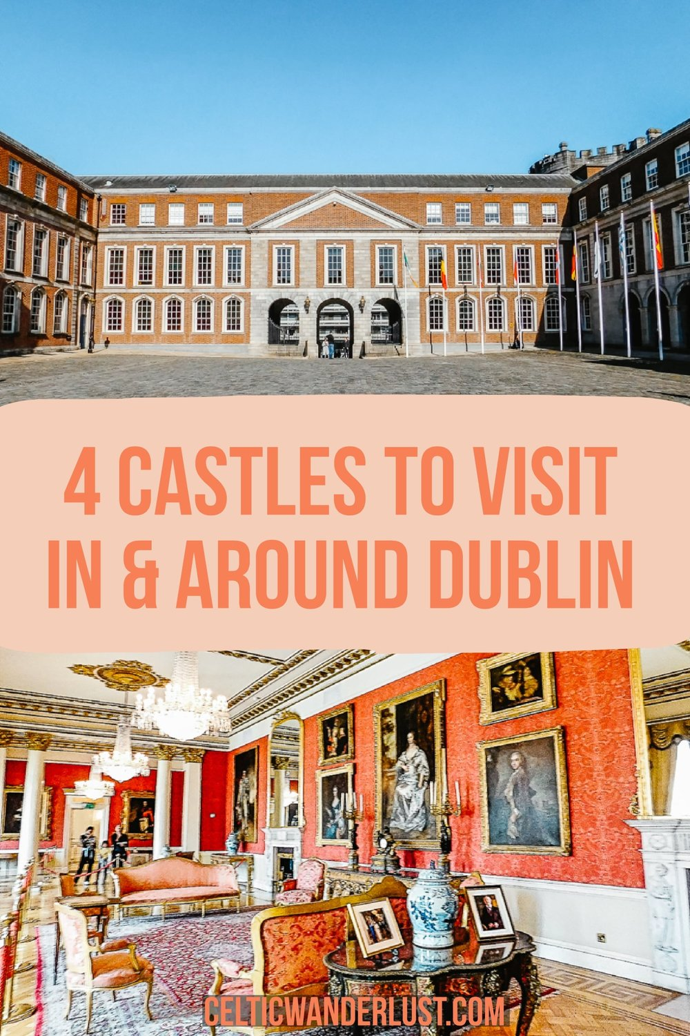 4 Castles To Visit In And Around Dublin