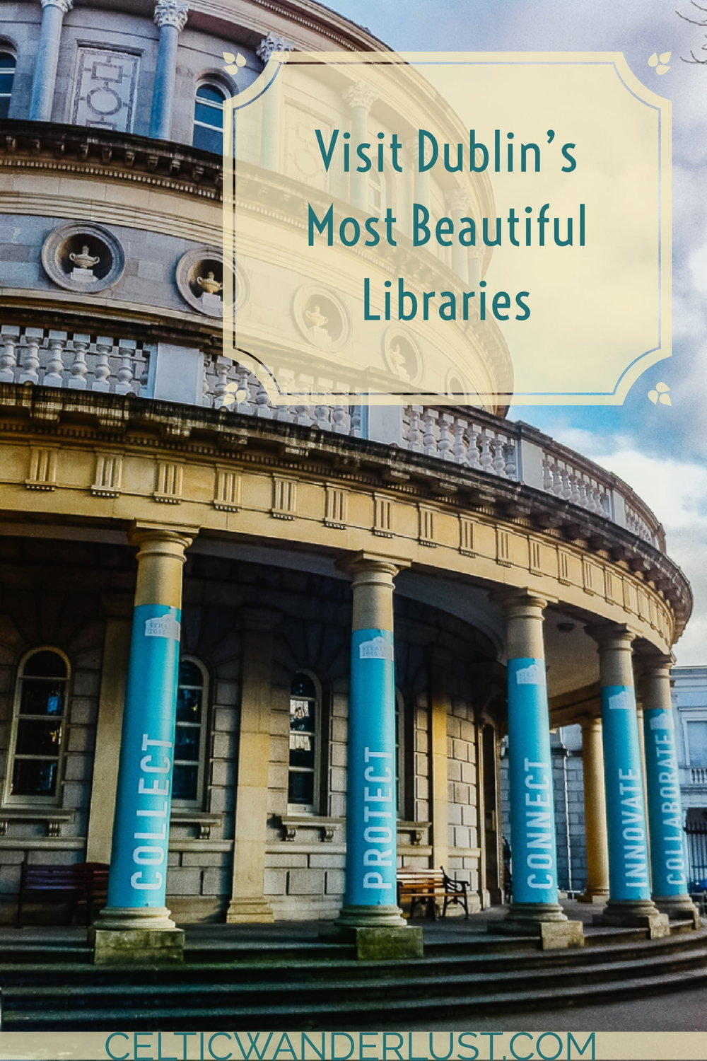 Visit Dublin's Most Beautiful Libraries