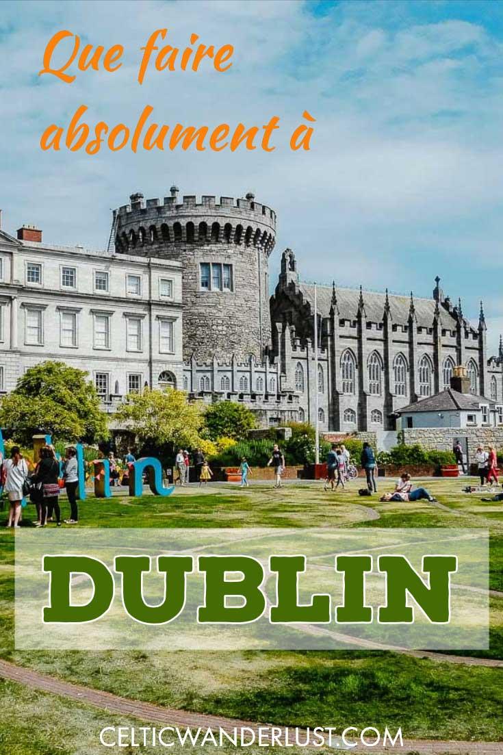 Que faire absolument à Dublin en Irlande