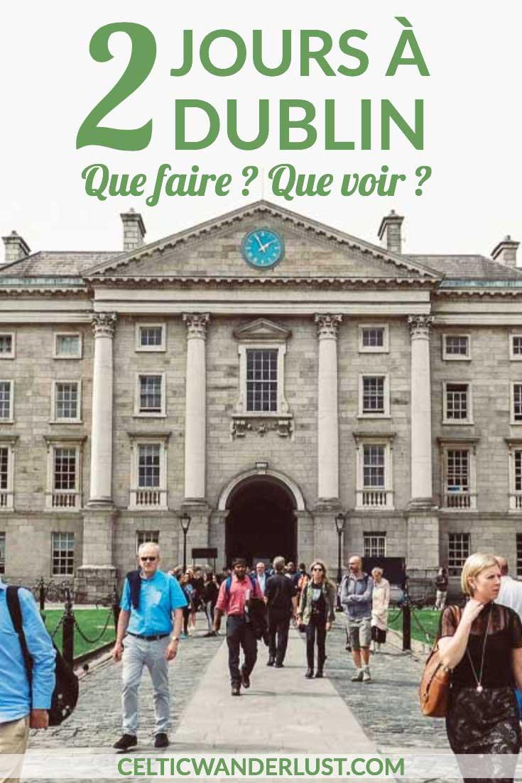 Visiter Dublin en 2 jours - Un week-end en Irlande