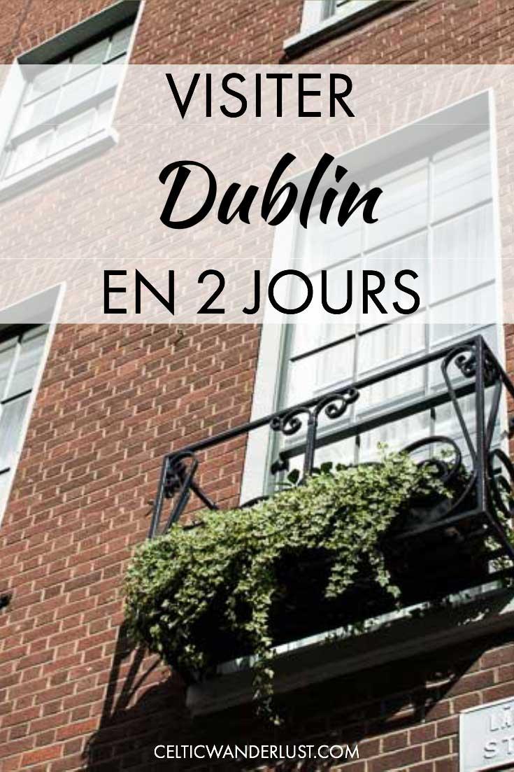 Visiter Dublin en 2 jours. Un week-end en Irlande.