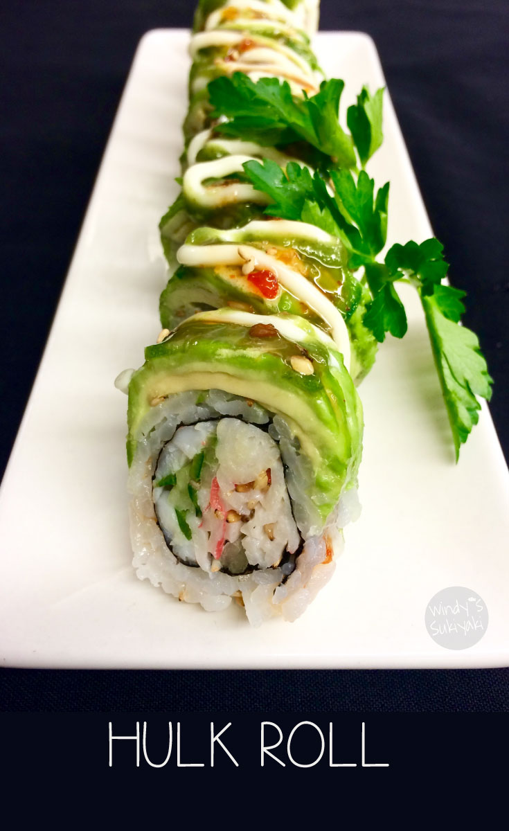 "One of new addition to our menu ""Hulk Roll"". Once a table ordered this roll, they ended up ordering 2 more!"