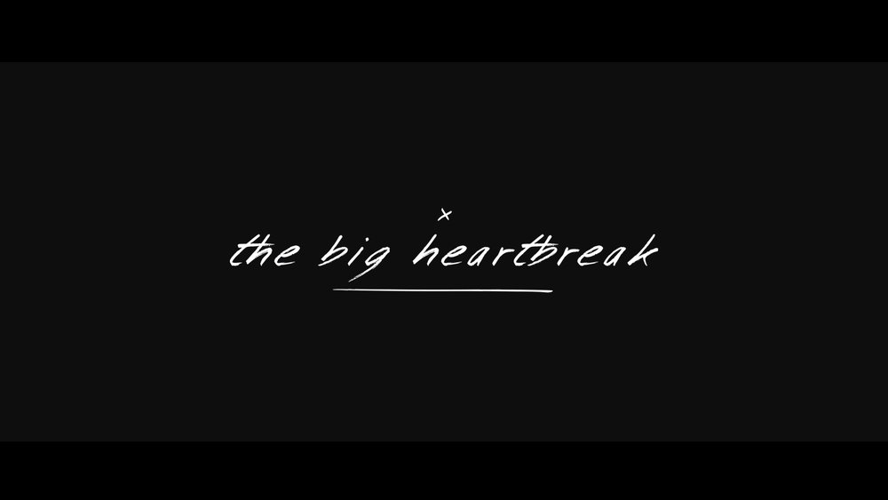 BIG HEARTBREAK TITLE3.jpg