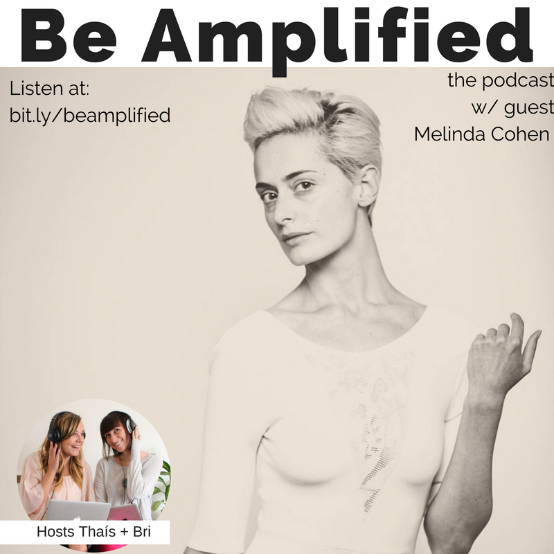 melinda cohen podcast guest be amplified