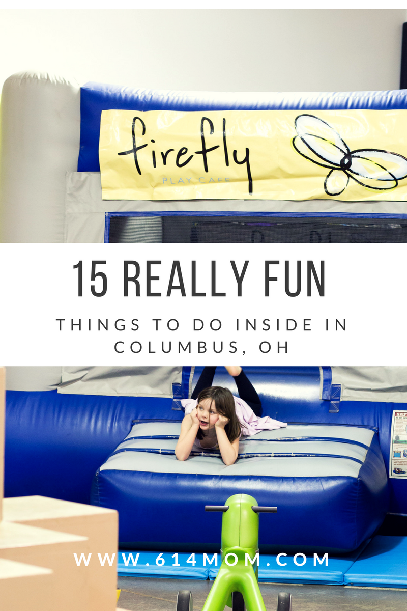 15 Really Fun Things To Do Inside -  originally wrote this list in the winter as a way to still get out and burn off some extra energy during the really cold months but as Spring rolled around I realized a lot of these fit into rainy day activities as well, or just any day you want to be inside.  Here is my list of fun things to do in Columbus indoors. Check back frequently as I will be adding more to this list as we find more family favorites.