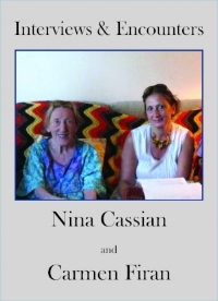 Bios  NINA CASSIAN (1924–2014) was born in Romania and died at her home on Roosevelt Island. In her lifetime, she published sixty books. Principally a poet, she wrote fiction and children's books, and was also a composer and translator (notably of Shakespeare, Molière, Brecht).  CARMEN FIRAN has published twenty books including poetry, novels, essays, and short stories in her native Romania. She has lived in New York since 2000. The Sheep Meadow Press previously published her book Rock & Dew.   Blurbs for Interviews and Encounters  Eavesdropping on this conversation between two brilliant women feels deliciously indecent. The elder, famous on two continents for her poetry and her dazzling life, plays and spars with the younger, but no less knowing, poet, in a fiery exchange on politics, love, letters, languages, and beliefs. Tolerant of each other's differences, and deeply empathic for one another's feelings, they create a lasting Figure of Friendship.  –Andrei Codrescu   Nina Cassian was a fierce and highly determined poet. Her work is so witty and clever, so mordantly funny and skillfully made, that it is possible to underestimate her driving passions, her wild-eyed fevers, her ferocious presence. Her sense of wonder was intense. It's as if she were aggressively remembering the creation or, more exactly, writing just after the expulsion. She was a sublime artist, like Sappho, a poet of passionate depths—and great heights. –Edward Hirsch   She asked me to her apartment for supper after The New Yorker published on a single full page in 1990 (as we were to do again a few years later) a round of four poems of hers . . . When I arrived, having taken the little aerial tram to Roosevelt Island, Nina had prepared a Romanian feast for my simple Irish American palette. I had never been treated to so much pickled food. She sat me down, gave me utensils, placed the various dishes before me, and settled about 11 inches across from me, lit a cigarette, poured some scotch, and, d