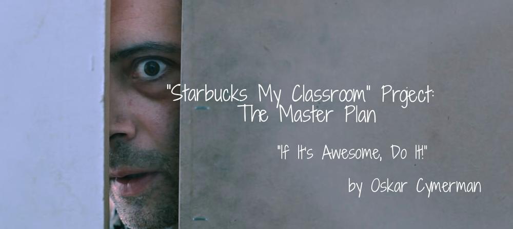 Starbucks My Classroom Project #StarbucksMyClassroom