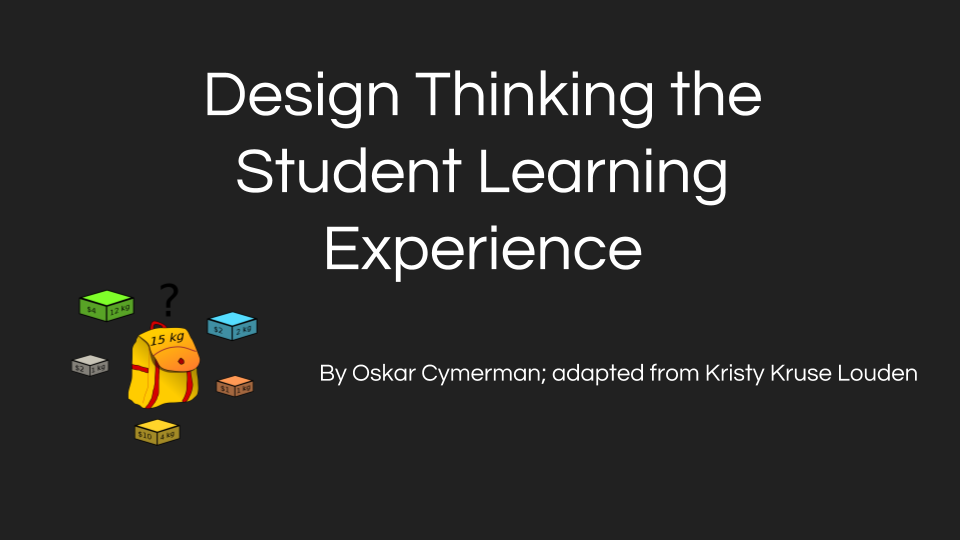 Design thinking the student learning experience