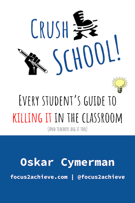 Crush School: Every Student's Guide To Killing It In The Classroom - FREE BOOK PDF