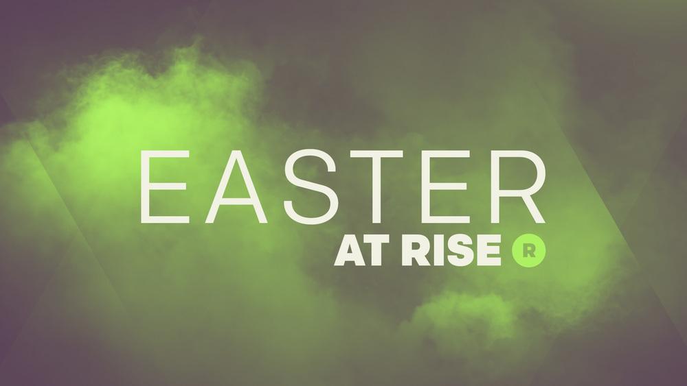 Rise Church Easter 2016