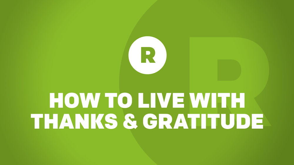 How To Live With Thanks & Gratitude copy.jpg