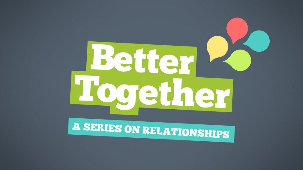 Better Together Title.jpg