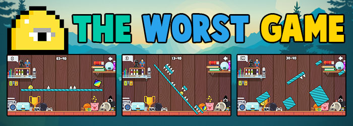 THE WORST GAME