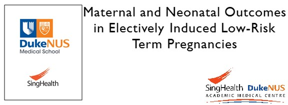 Maternal and Neonatal Outcomes in Electively Induced Low-Risk Term Pregnancies.JPG