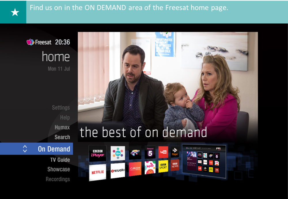 FIND US IN THE ON DEMAND SECTION ON THE FREESAT HOME PAGE