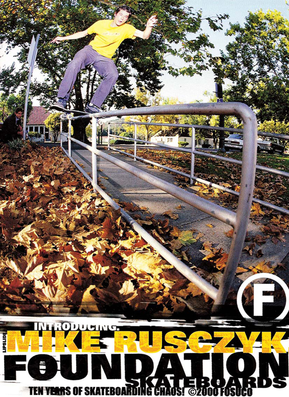 1999, Front Lipslide - Introducing - First Foundation ad Photo: Sean Dolinsky