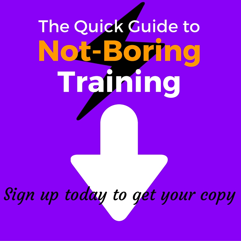 Quick Guide to Not Boring Training