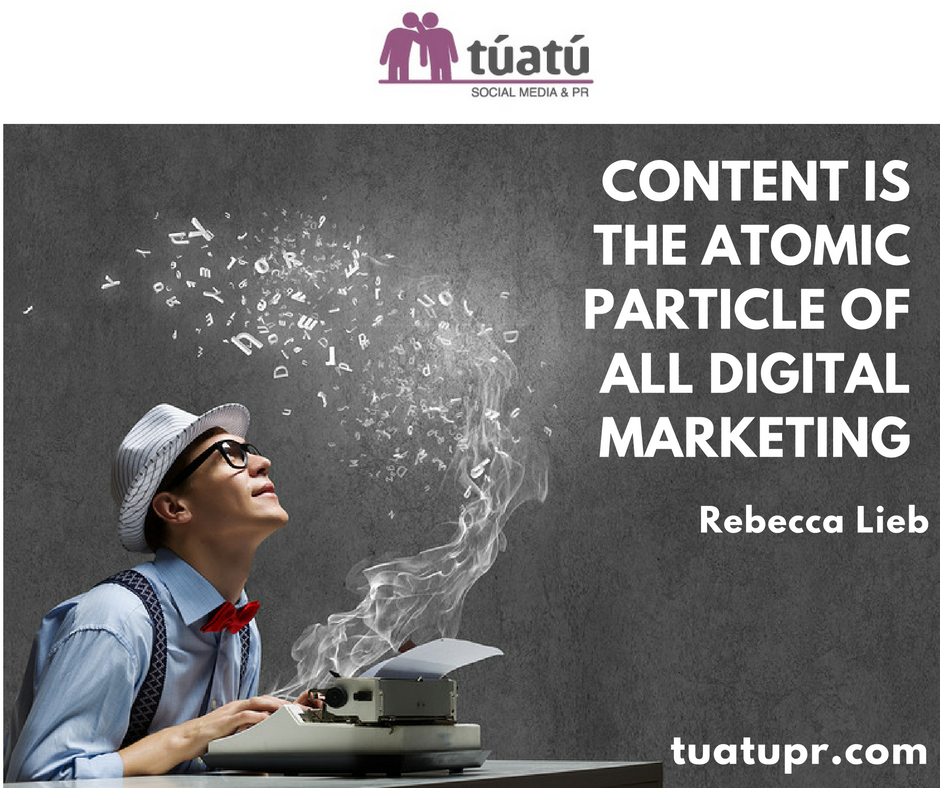 """""""Content is the atomic particle of all digital Marketing"""""""