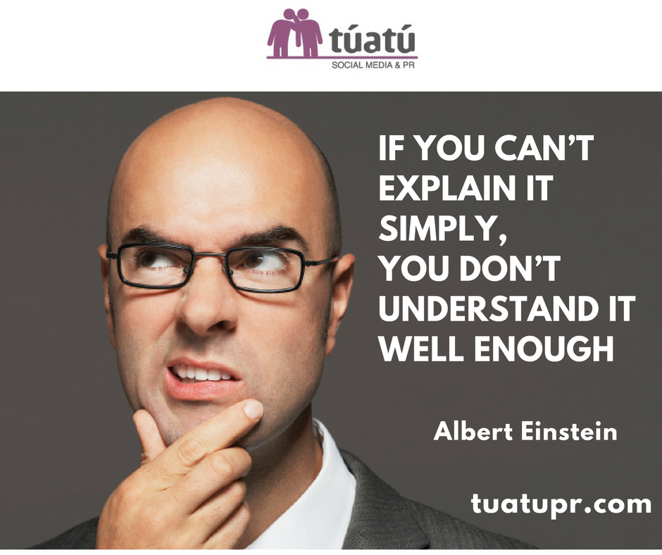 """If you can´t explain it simply, you don´t understand it well enough"""
