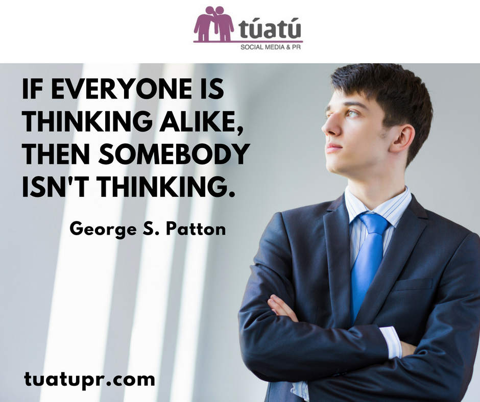 """If everyone is thinking alike, then somebody isn´t thinking"""