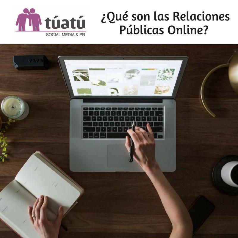¿Qué son las Relaciones Públicas Online?