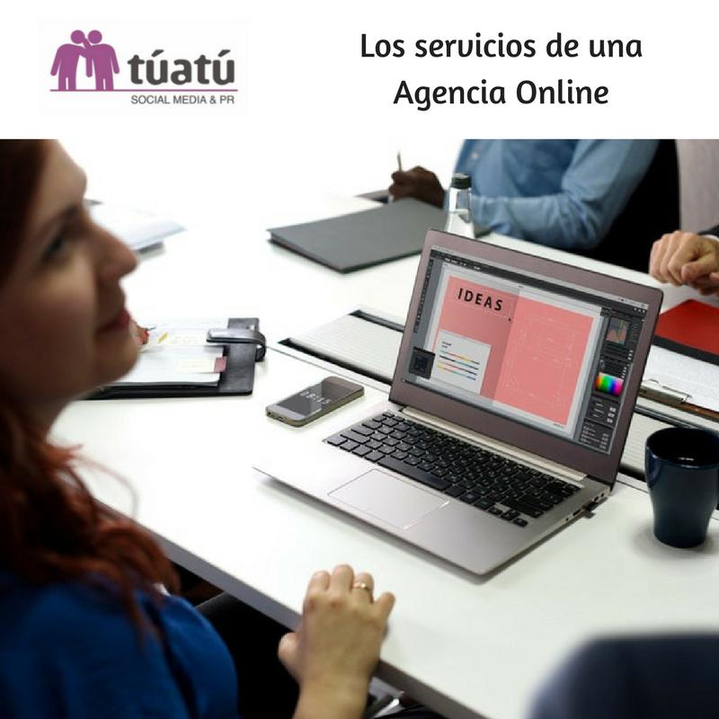 Los servicios de una Agencia Online