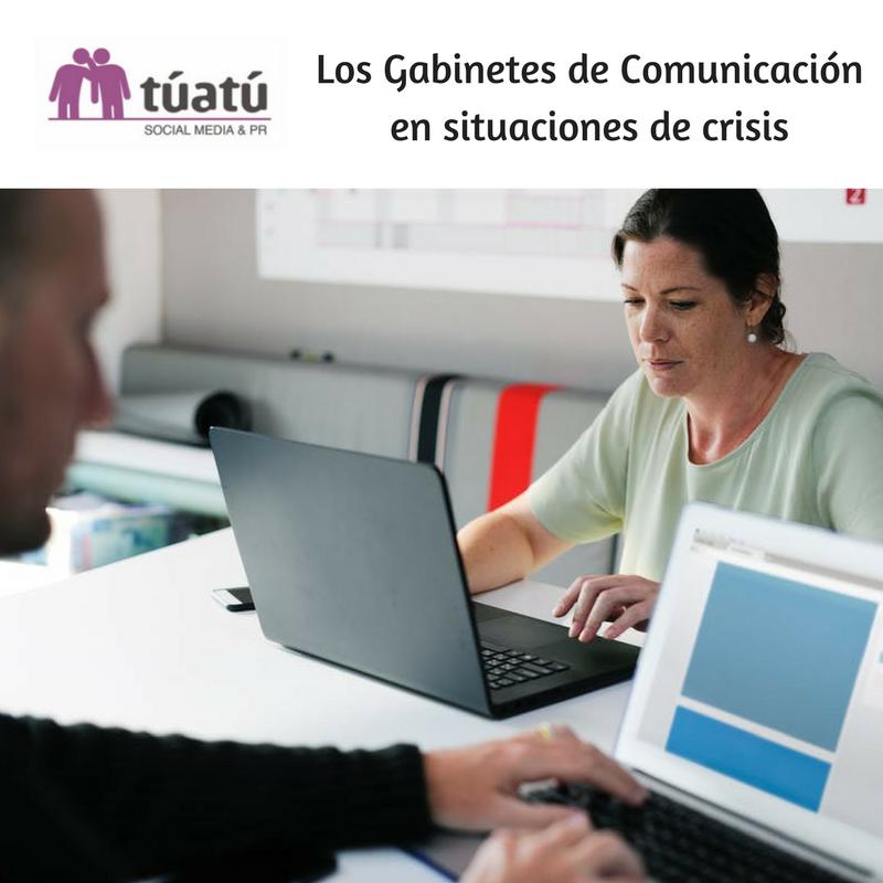 Los Gabinetes de Comunicación en situaciones de Crisis