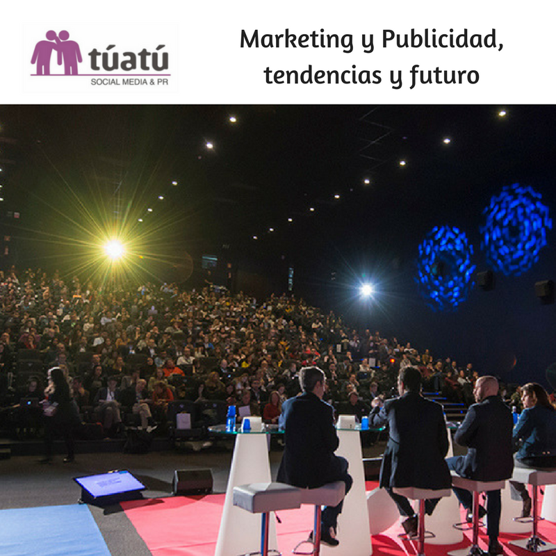 Marketing y Publicidad, tendencias y futuro