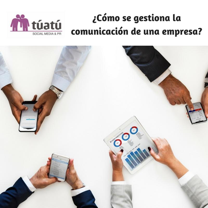 ¿Cómo se gestiona la comunicación de una empresa?