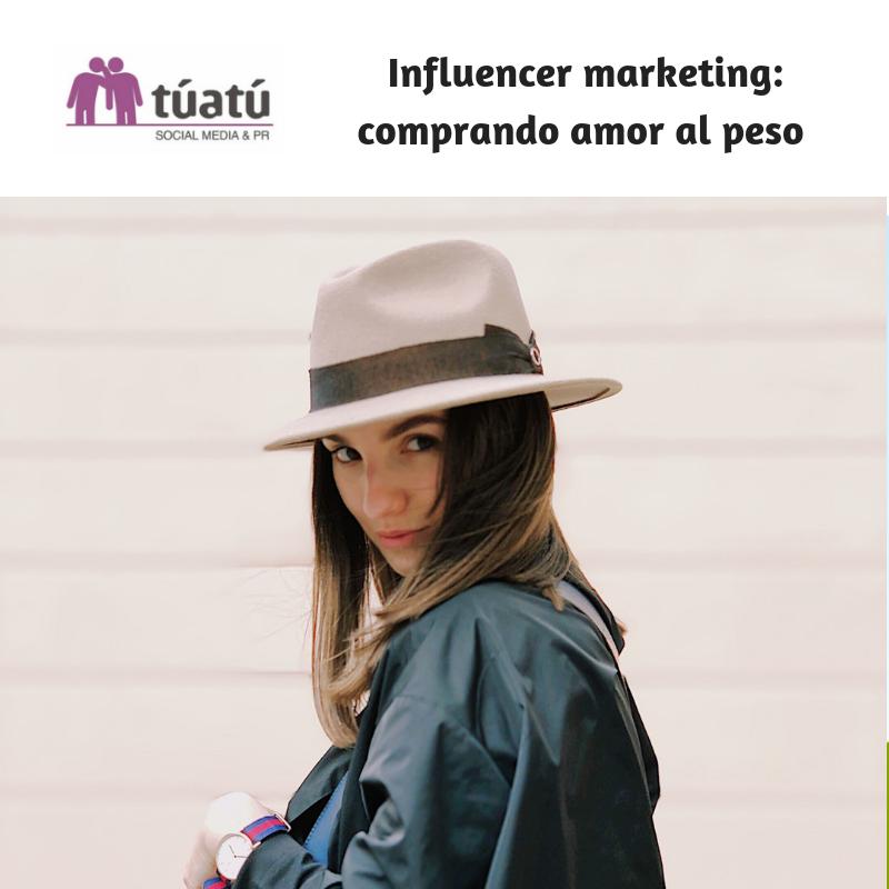 Influencer marketing: comprando amor al peso