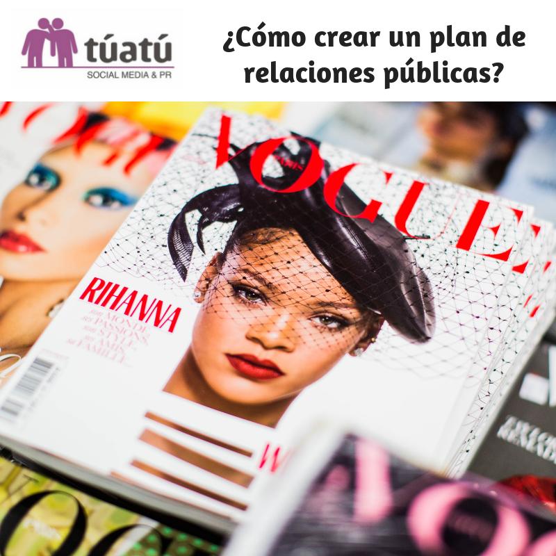 ¿Cómo crear un plan de relaciones públicas?