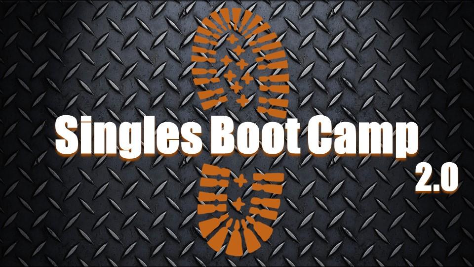 Singles Boot Camp 2.0.jpg