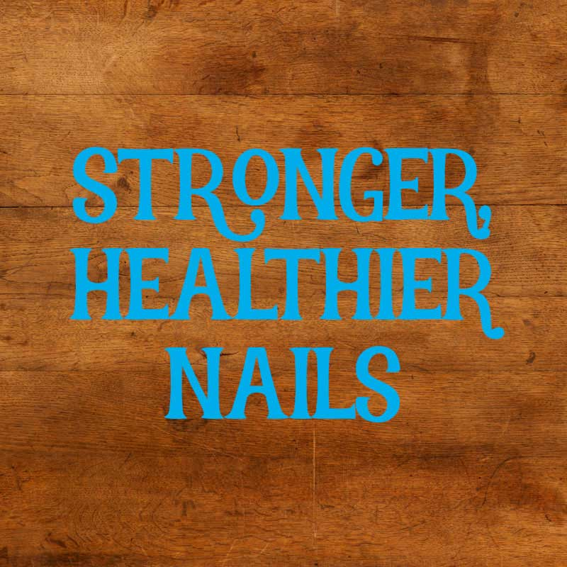 Stronger Nails