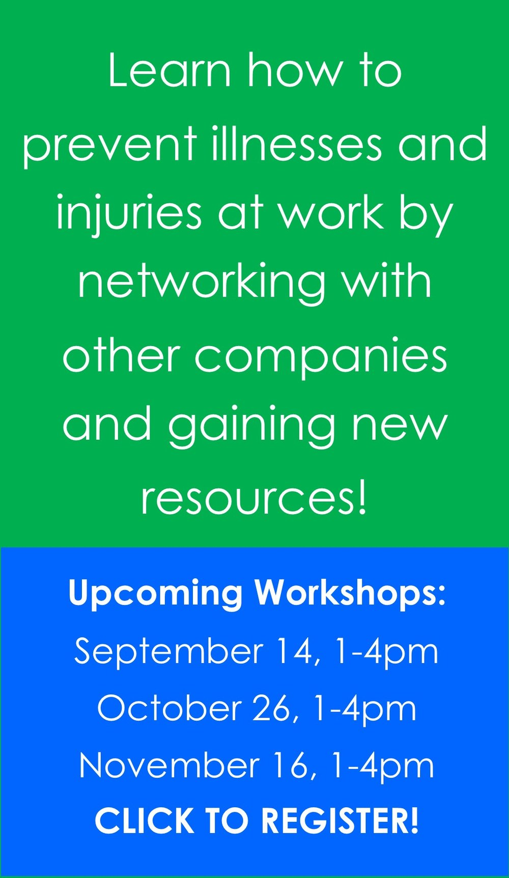 Upcoming Workshops:      September 14, 1-4pm      October 26, 1-4pm      November 16, 1-4pm