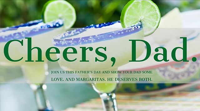 Join us this Fathers Day and show your dad some love. And margaritas. He deserves both. #fathersday #ole #olemexicanrestaurant #cambridge #margaritas