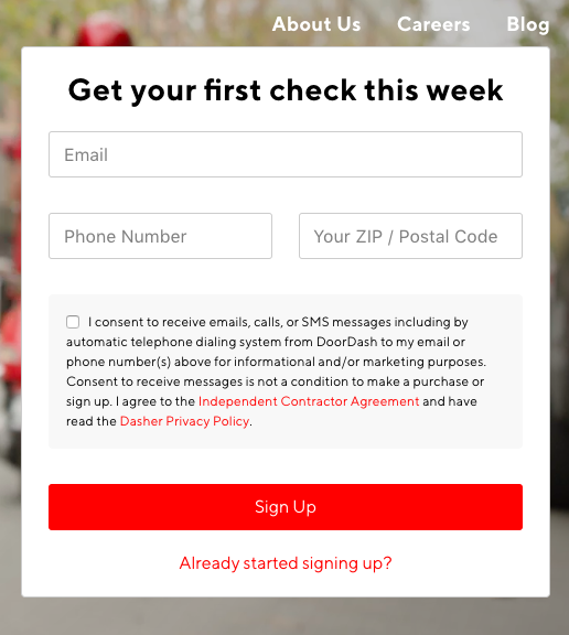 "Already Started signing up to Dash? visit  https://www.doordash.com/dasher/signup/  and click ""already started signing up?' to finish your online profile and schedule an orientation."