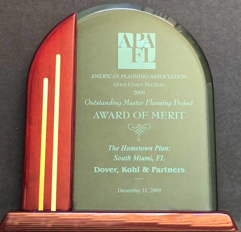 2009-Outstanding Master Planning Project, Award of Merit for The Hometown Plan South Miami, FLFlorida American Planning Association, Gold Coast Section.jpg