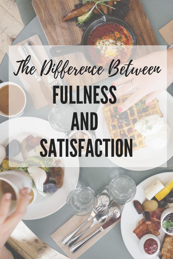intuitive-eating-satisfaction-vs-fullness-1.png