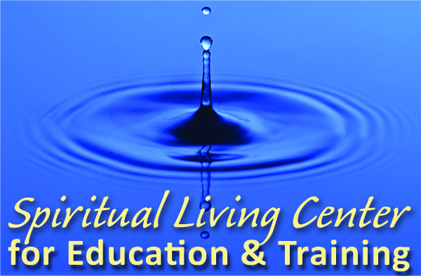 Spiritual Living Center for Education & Training