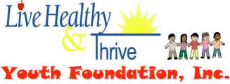 live healthy and thrive youth foundation.jpg