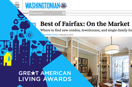 RECOGNITION - Main Street Residences has received numerous Great American Living Awards; this is the most prestigious building award for the metropolitan area. Our community has been recognized by Washingtonian Magazine as one of the best places to live in the City of Fairfax and we have appeared in publications such as Home & Design Magazine. We recommend that homebuyers talk to the City of Fairfax home inspectors as well as our current residents about the quality of our homes and the standard that we set.