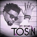 Tosin Life Begins.jpg