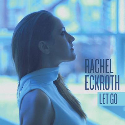 Rachel Eckroth Let Go.jpg