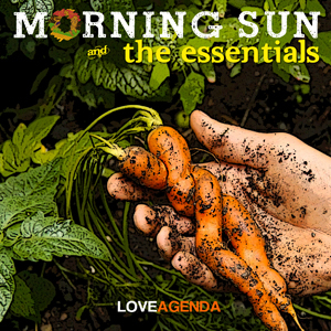 Morning Sun and The Essentials Love Agenda.jpg