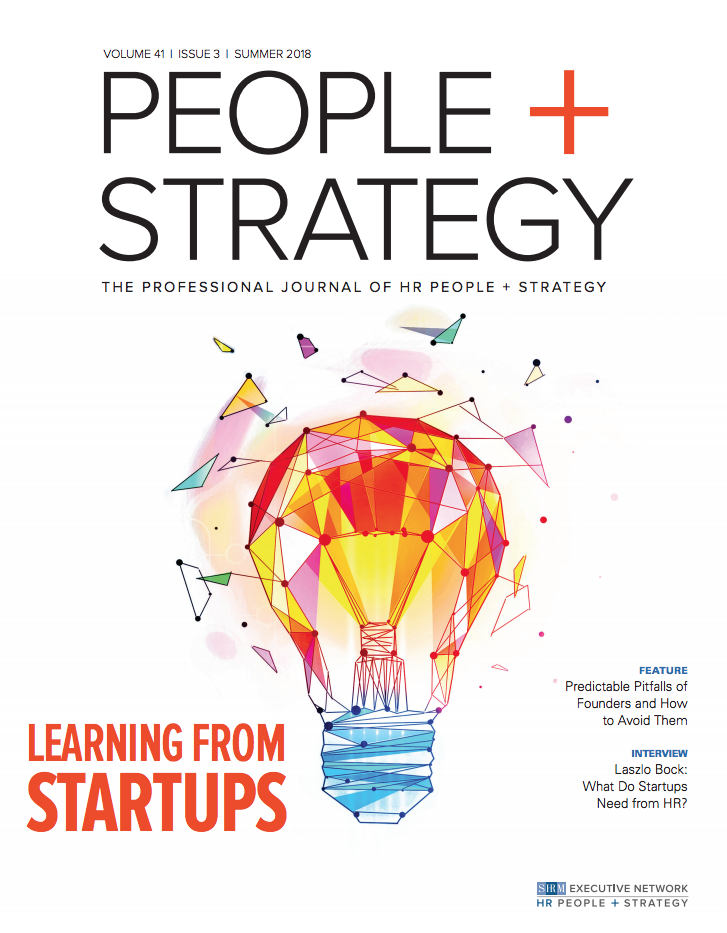 People + Strategy Journal - Read my recent article featured in the Startup Edition of the People + Strategy Journal, Summer 2018.