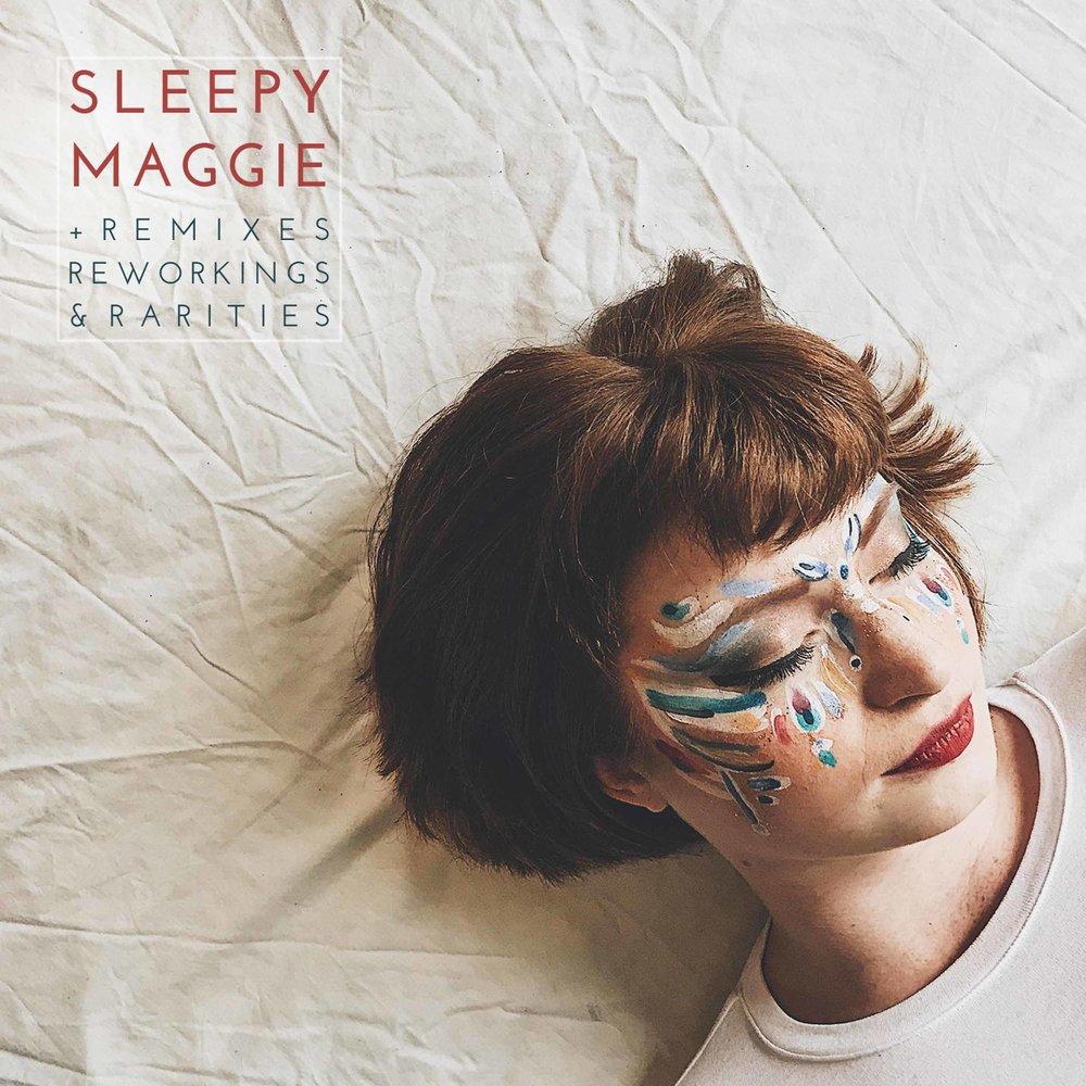 The Conservatoire Folk Ensemble - 'Sleepy Maggie + Remixes Reworkings and Rarities' (Album Cover).jpg