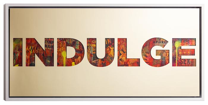 INDULGE  - Jeremy Penn Art