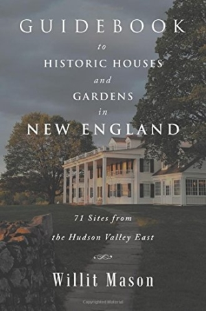 guidebook-to-historic-houses-and-gardens-in-new-england.w300.jpg